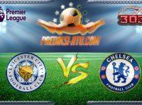 Prediksi Skor Leicester City Vs Chelsea 15 Januari 2017