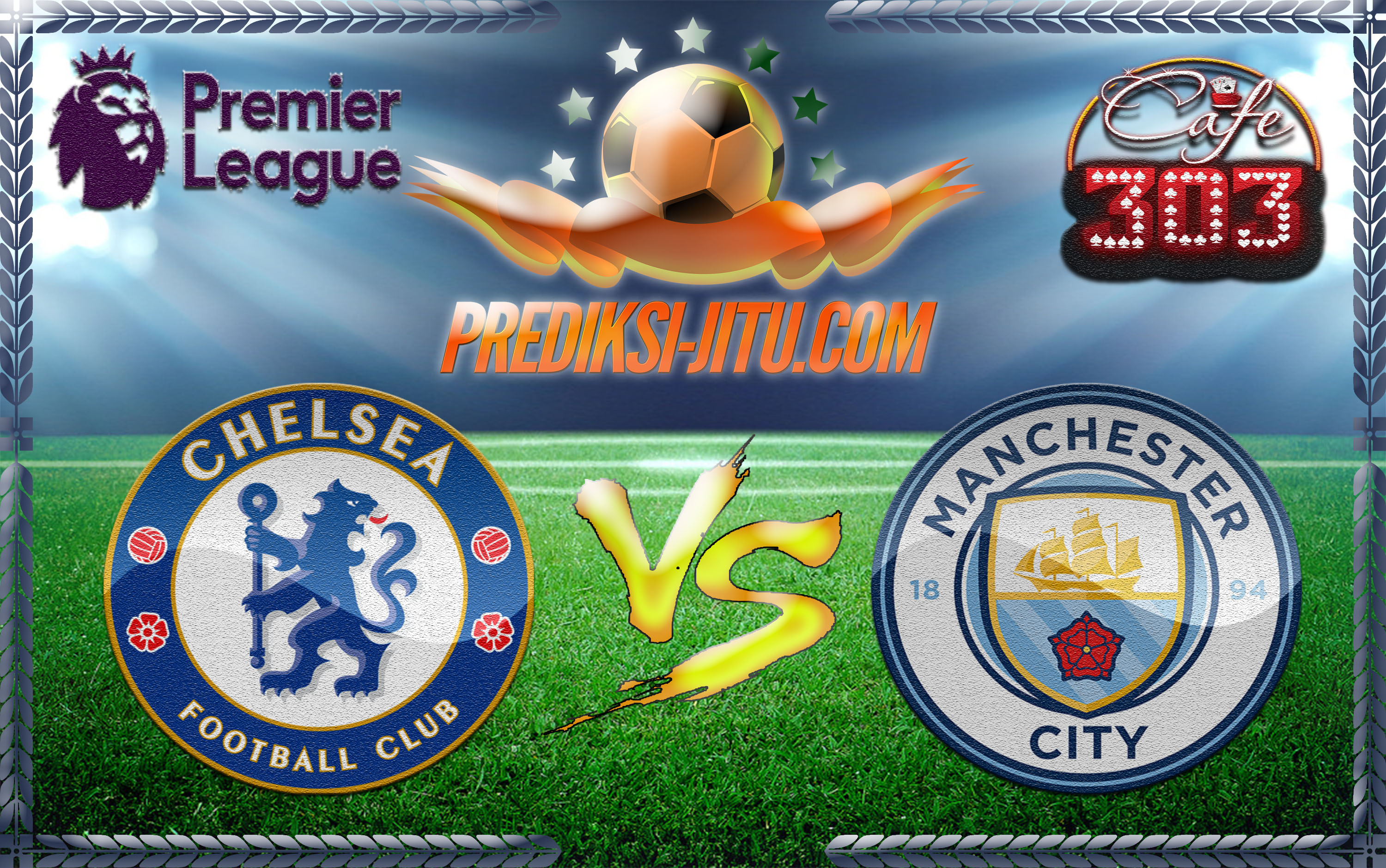 Manchester City Vs Chelsea 2017: Prediksi Skor Chelsea Vs Manchester City 6 April 2017