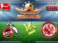 Prediksi Skor Koln Vs Eintracht Frankfurt 5 April 2017