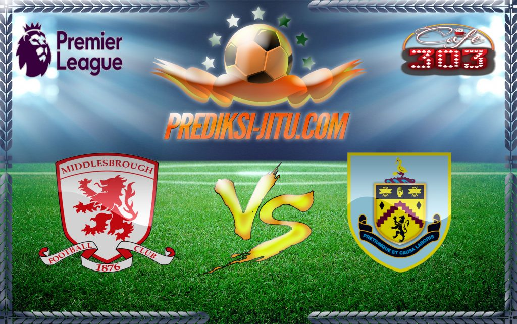 Prediksi Skor Middlesbrough Vs Burnley 8 April 2017