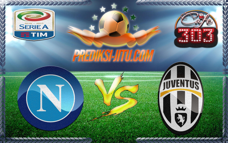 Prediksi Skor Napoli Vs Juventus 6 April 2017