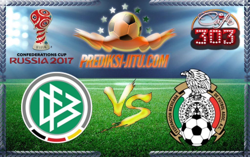 Prediksi Skor Jerman Vs Mexico 30 Juni 2017