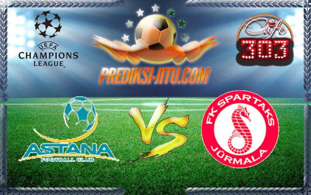 Prediksi Skor Astana Vs Spartaks Jurmala 18 Juli 2017