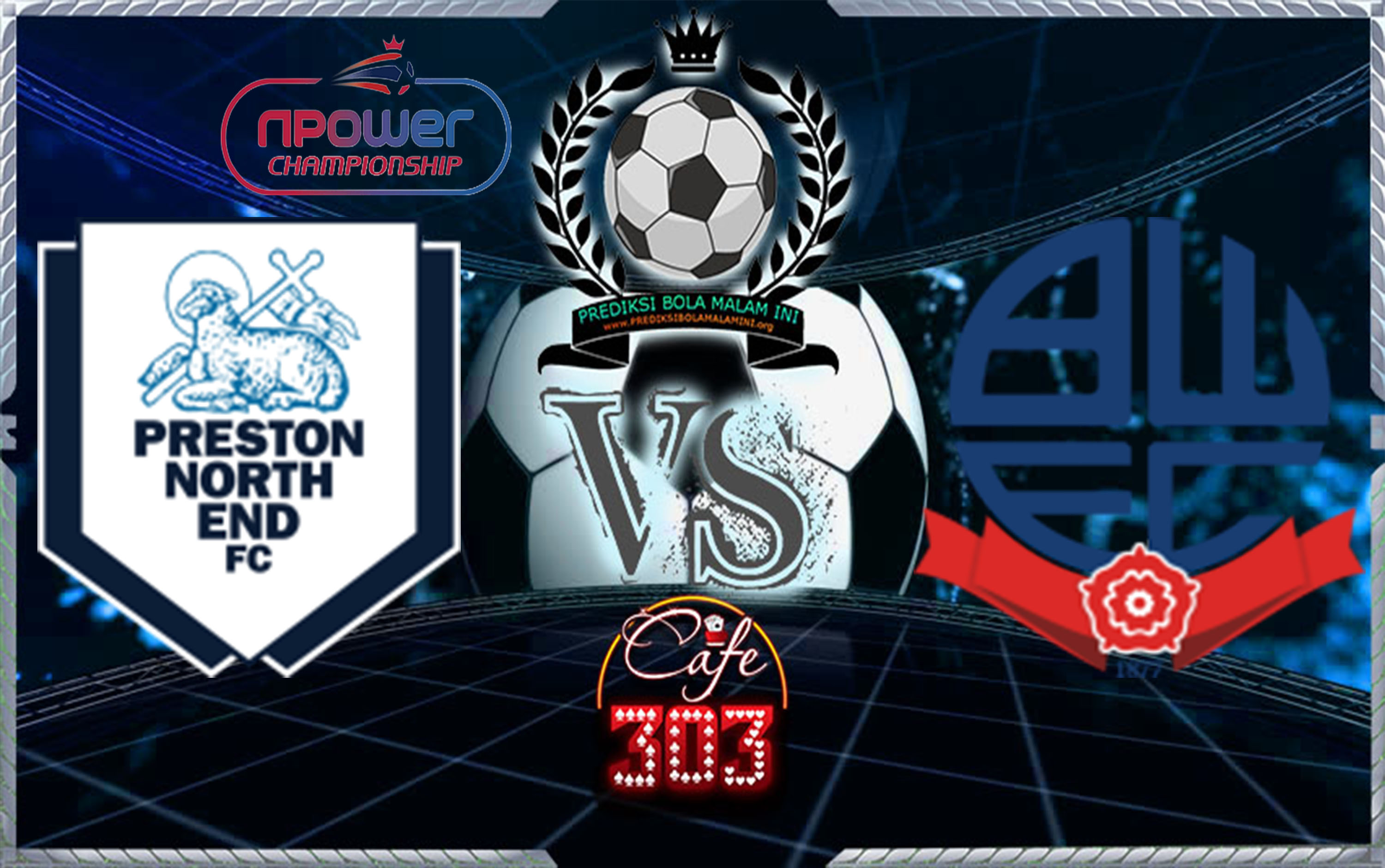 Prediksi Skor PRESTON NORTH END Vs BULTON WANDERERS 18 November 2017