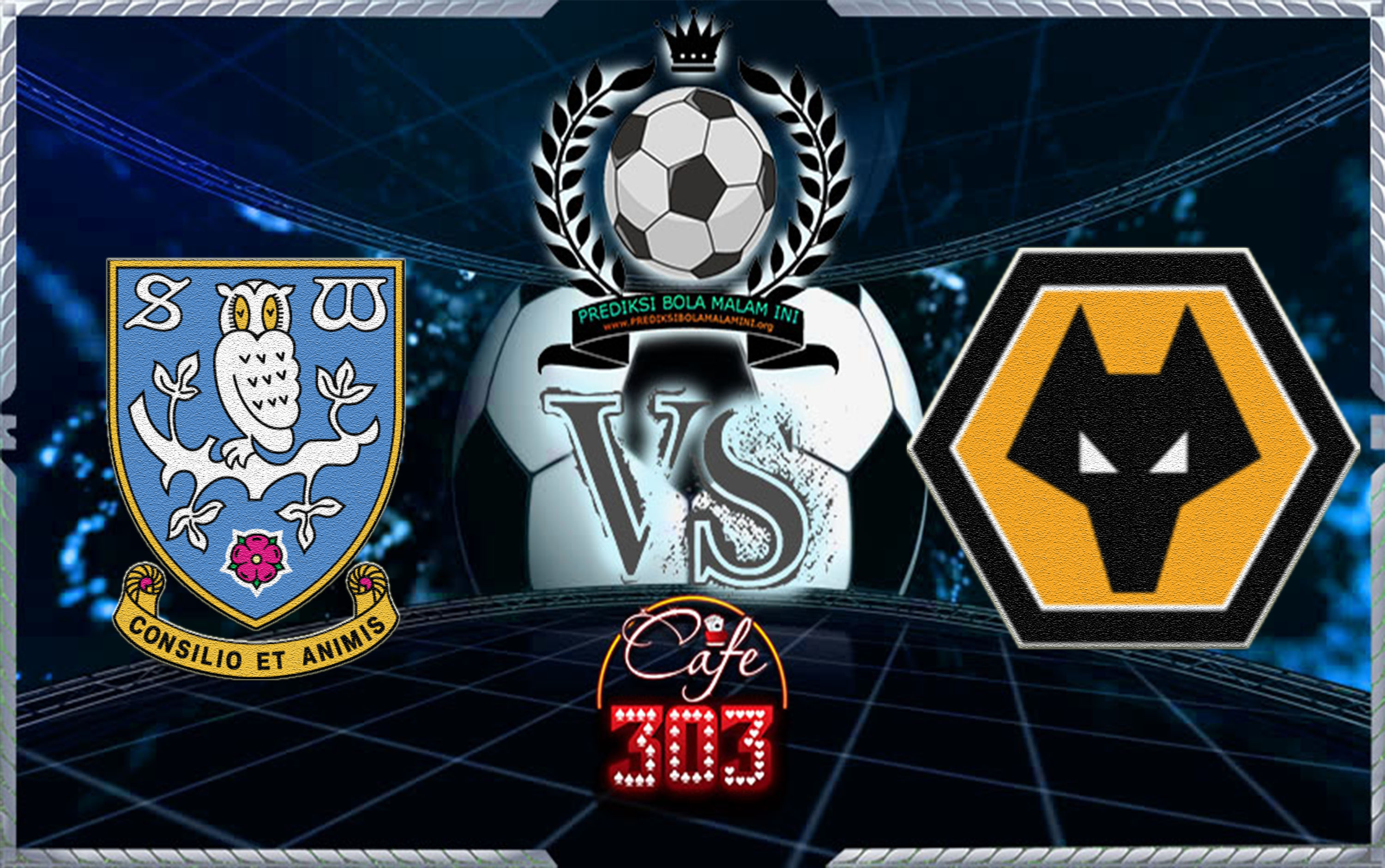 SHEFFIELD WEDNESDAY VS WOLVERHAMPTON WANDERERS