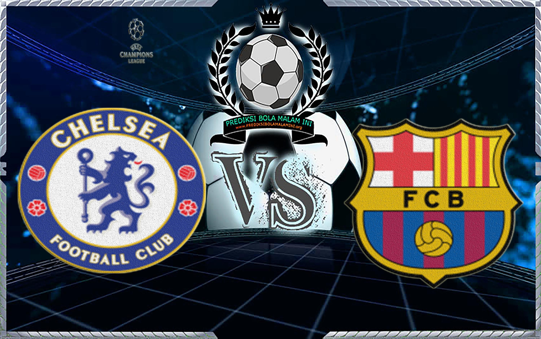 Prediksi Skor Chelsea Vs Barcelona 21 Februari 2018