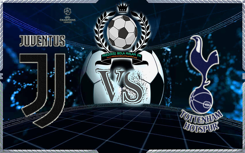 Prediksi Skor Juventus Vs Tottenham Hotspur 14 Februari 2018