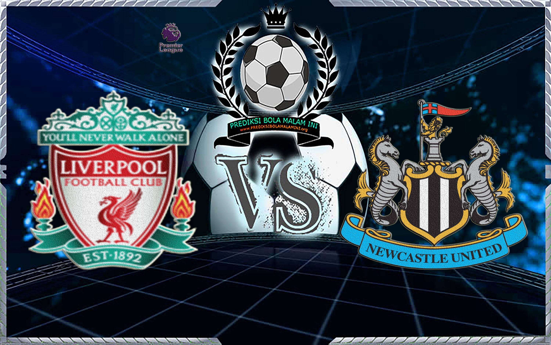 Prediksi Skor Liverpool Vs Newcastle United 4 Maret 2018