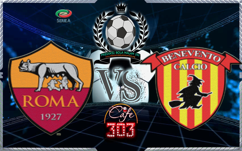 Prediksi Skor Roma Vs Benevento 12 Februari 2018