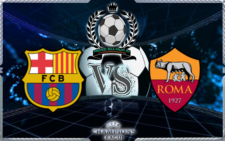 Prediksi Skor Barcelona Vs Roma 5 April 2018
