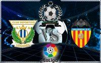 Prediksi Skor Leganes Vs Valencia 1 April 2018
