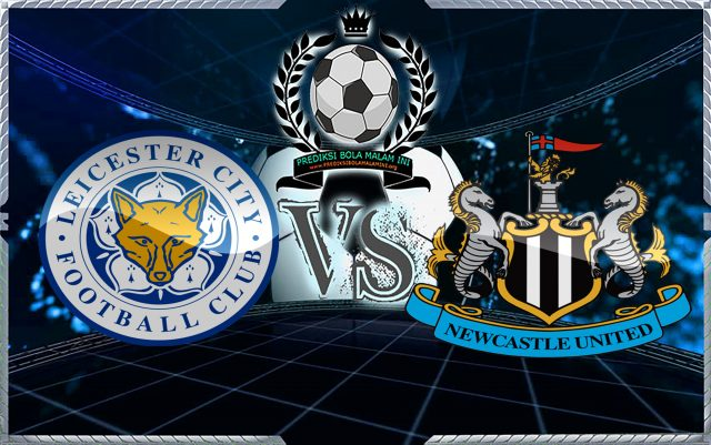"Prediksi Sepatu Leicester City Vs Newcastle United 7 April 2018 ""width ="" 640 ""height ="" 401 ""/> </p> <p> <span style="
