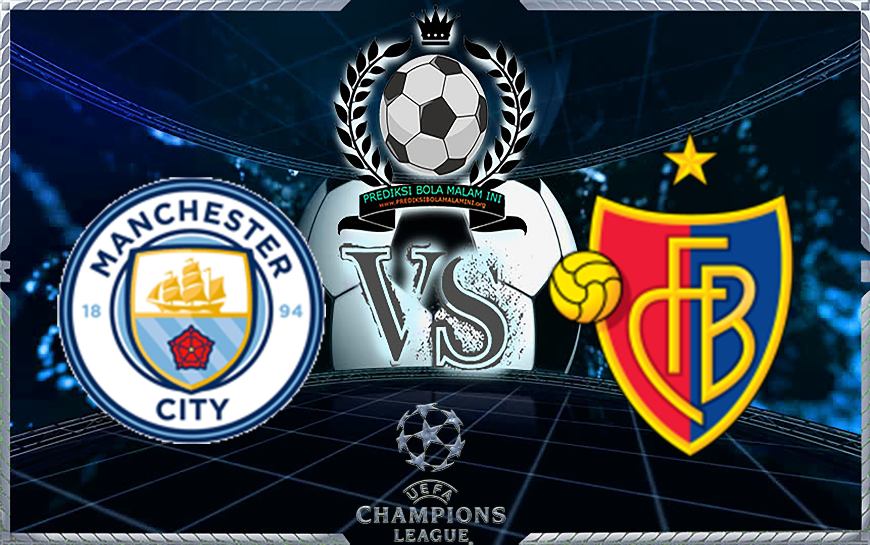 "Predicti Skor Manchester City vs Basel 8 Maret 2018 ""width ="" 640 ""height ="" 401 ""/> </p> <p> <span style="