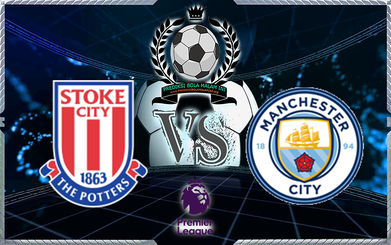 Predicti Skor Stoke City vs Manchester City 13 Maret 2018 &quot;width =&quot; 640 &quot;height =&quot; 401 &quot;/&gt; </p> <p> <span style=