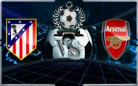 Prediksi Skor Atletico Madrid Vs Arsenal 04 May 2018